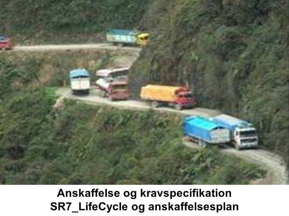 Anskaffelse og kravspecifikation SR7_LifeCycle og anskaffelsesplan