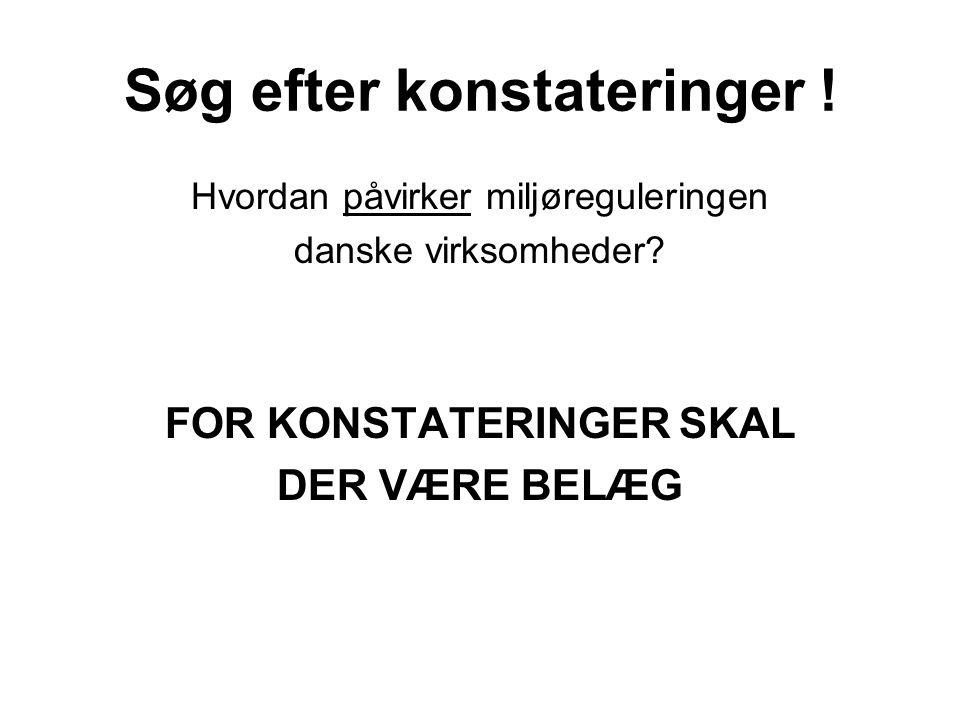 Søg efter konstateringer . Hvordan påvirker miljøreguleringen danske virksomheder.