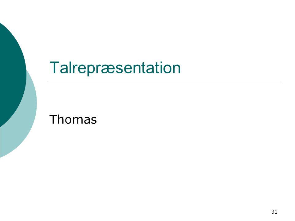 31 Talrepræsentation Thomas