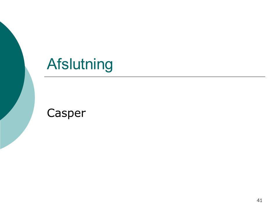 41 Afslutning Casper