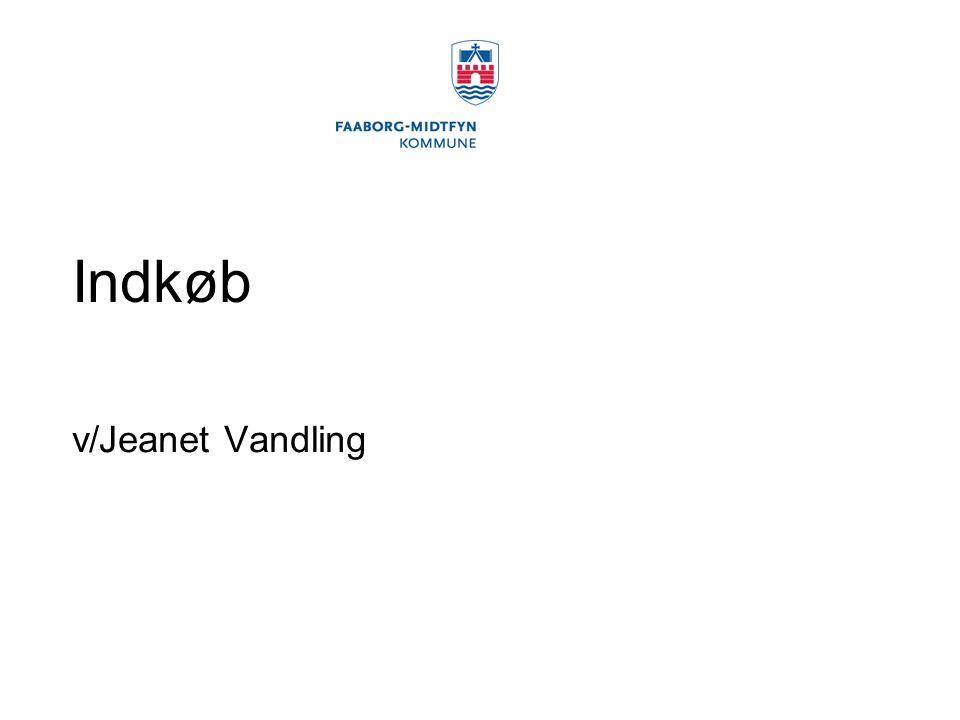 Indkøb v/Jeanet Vandling