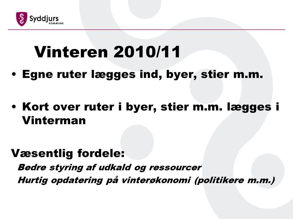 Vinteren 2010/11 Egne ruter lægges ind, byer, stier m.m.