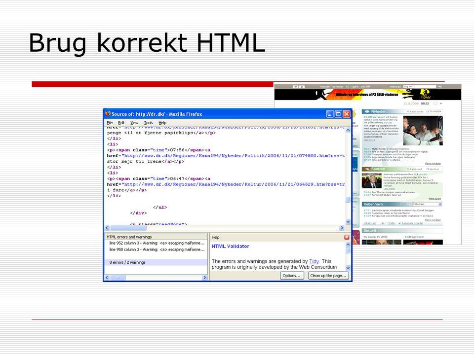 Brug korrekt HTML