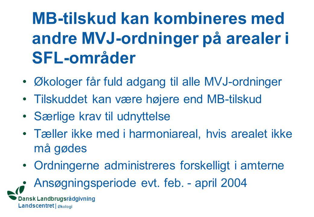 Dansk Landbrugsrådgivning Landscentret | Økologi Øko-tilsagnet udløber 31.12.2003 bedriften kan fortsætte som: 1.Økologisk – med nyt MB-tilsagn Økologisk autorisation kan frit opsiges fra 2.