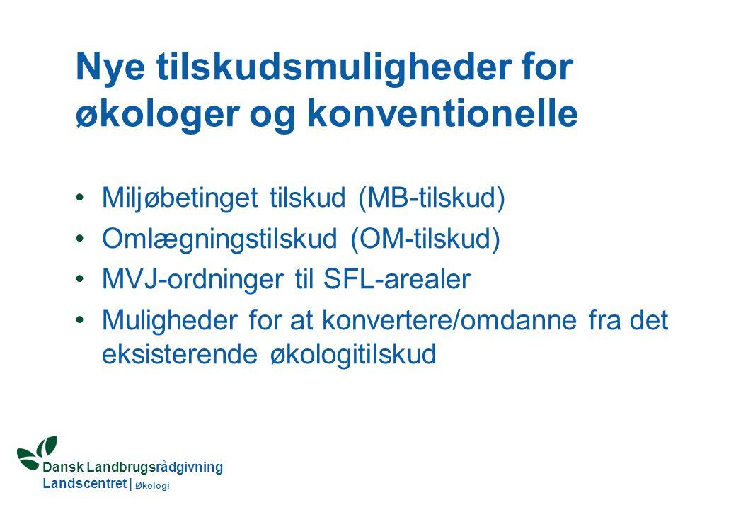 Dansk Landbrugsrådgivning Landscentret | Økologi Nye tilskudsregler for økologisk jordbrug