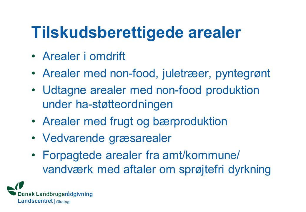 Dansk Landbrugsrådgivning Landscentret | Økologi Krav til MB-tilskud Max.