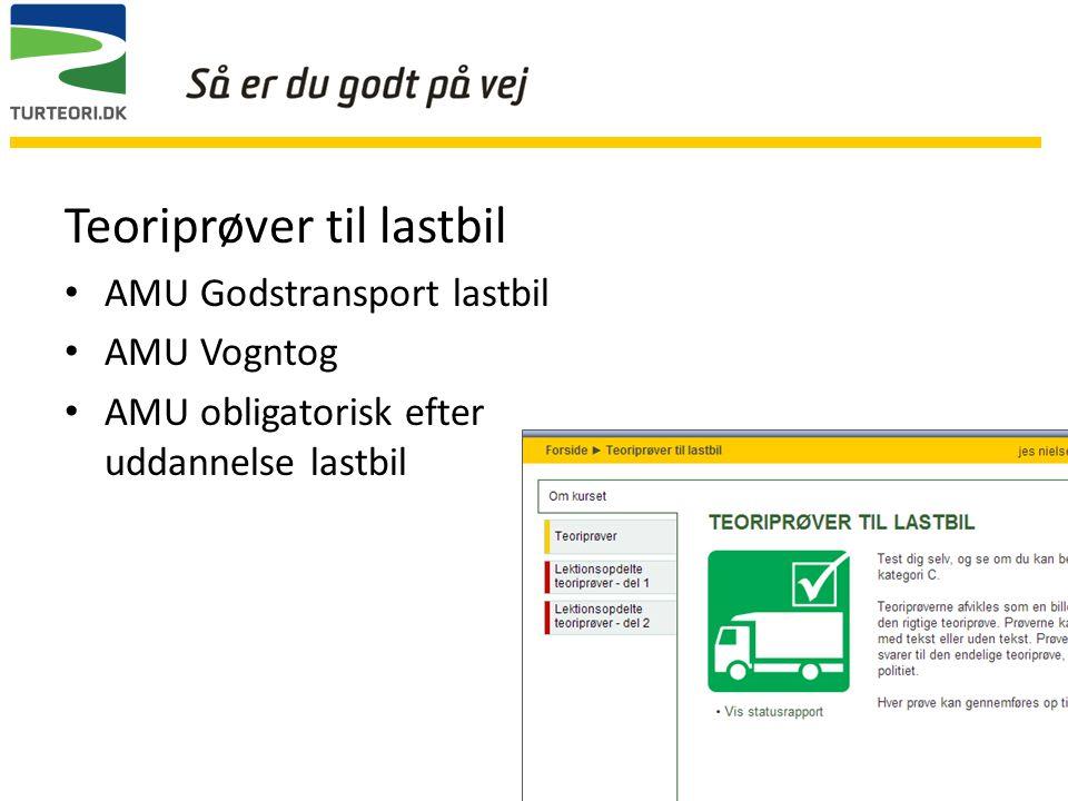 Teoriprøver til lastbil AMU Godstransport lastbil AMU Vogntog AMU obligatorisk efter uddannelse lastbil