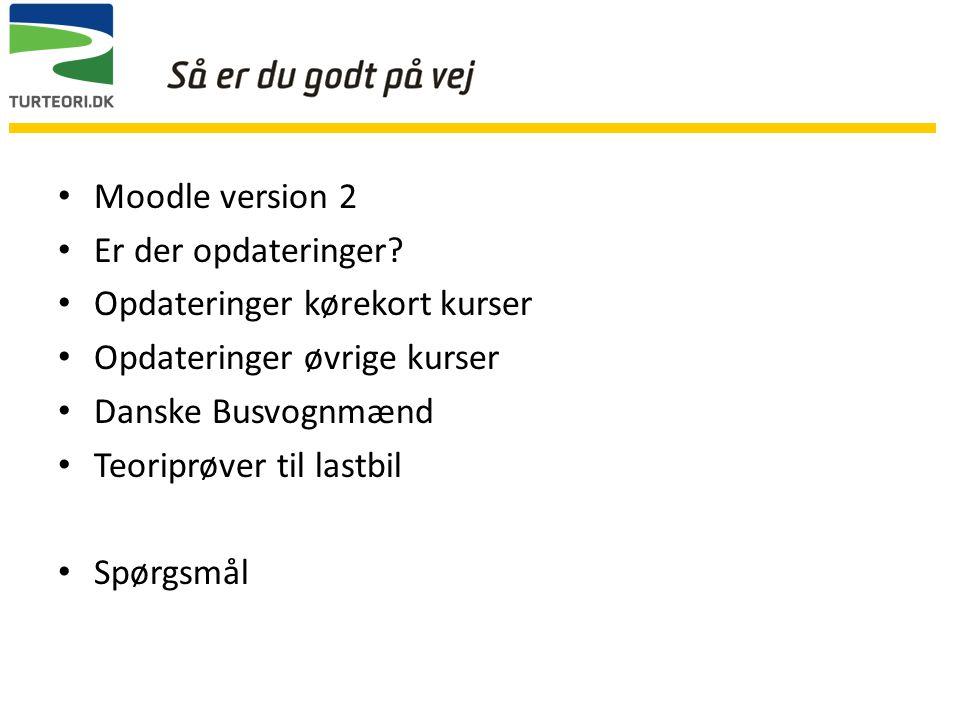 Moodle version 2 Er der opdateringer.