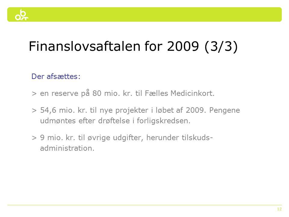 12 Der afsættes: >en reserve på 80 mio. kr. til Fælles Medicinkort.