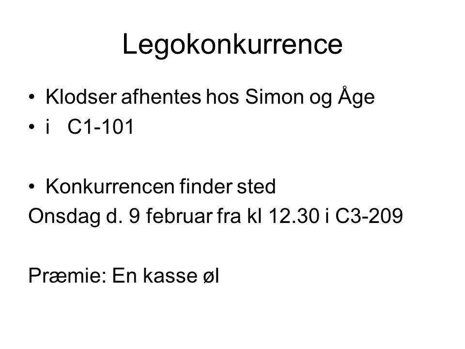 Legokonkurrence Klodser afhentes hos Simon og Åge i C1-101 Konkurrencen finder sted Onsdag d.