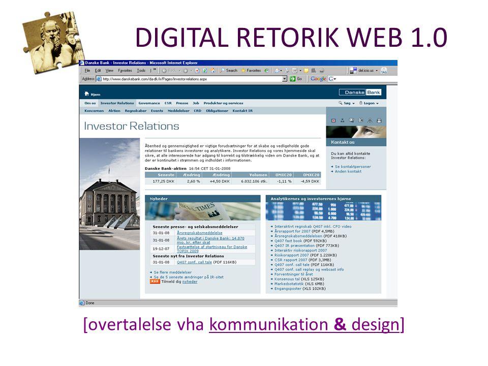 DIGITAL RETORIK WEB 1.0 [overtalelse vha kommunikation & design]