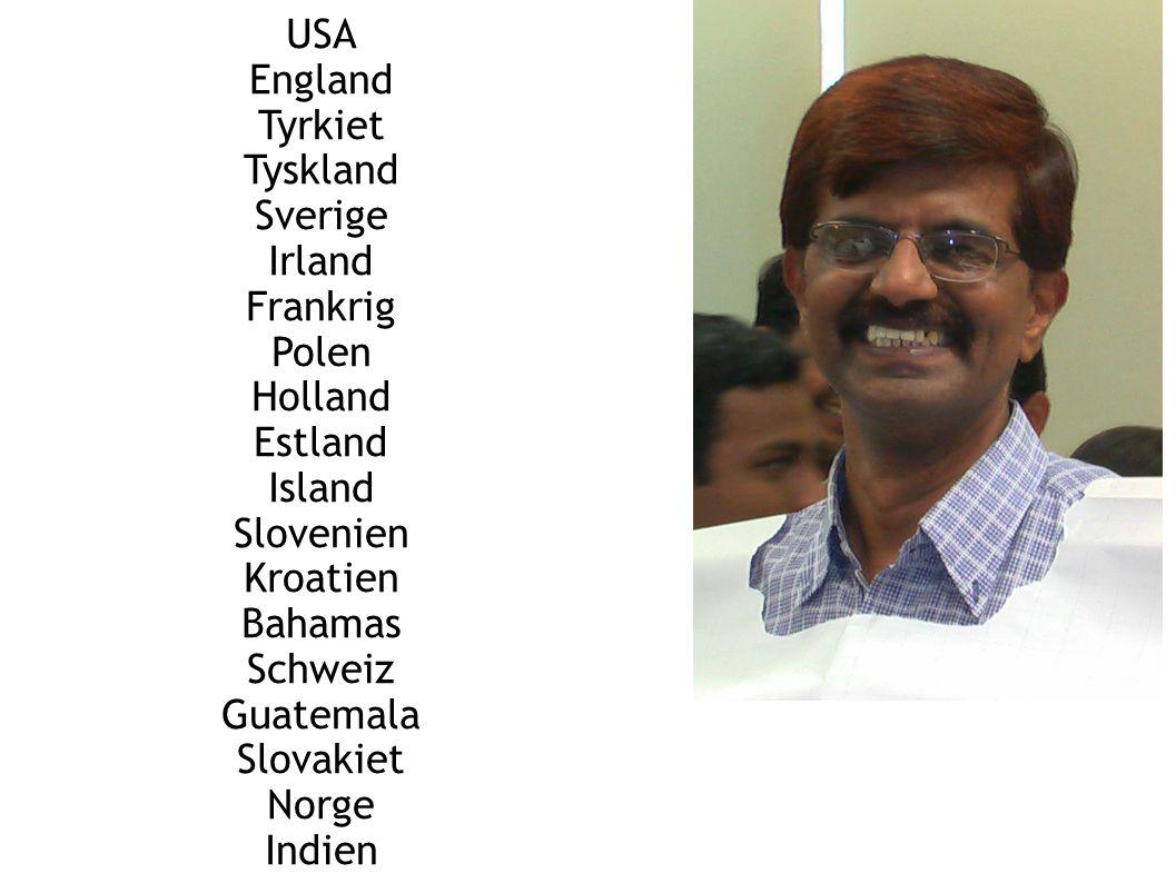 USA England Tyrkiet Tyskland Sverige Irland Frankrig Polen Holland Estland Island Slovenien Kroatien Bahamas Schweiz Guatemala Slovakiet Norge Indien