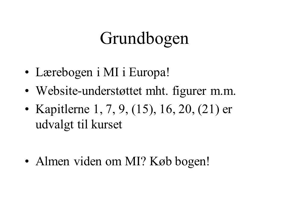 Grundbogen Lærebogen i MI i Europa. Website-understøttet mht.
