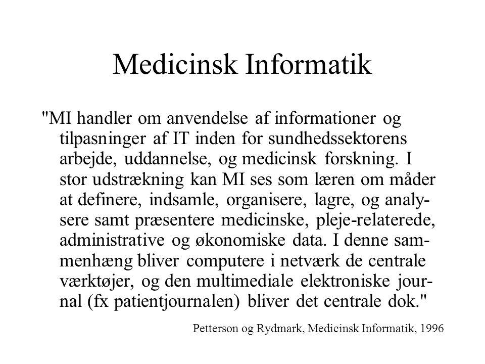Medicinsk Informatik MI handler om anvendelse af informationer og tilpasninger af IT inden for sundhedssektorens arbejde, uddannelse, og medicinsk forskning.
