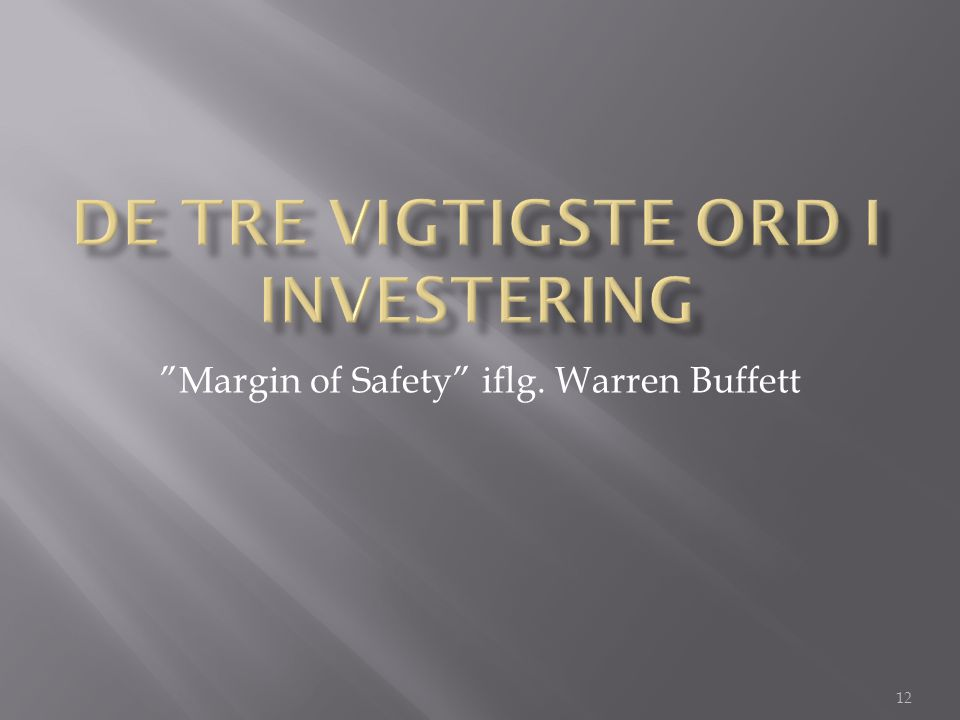 12 Margin of Safety iflg. Warren Buffett