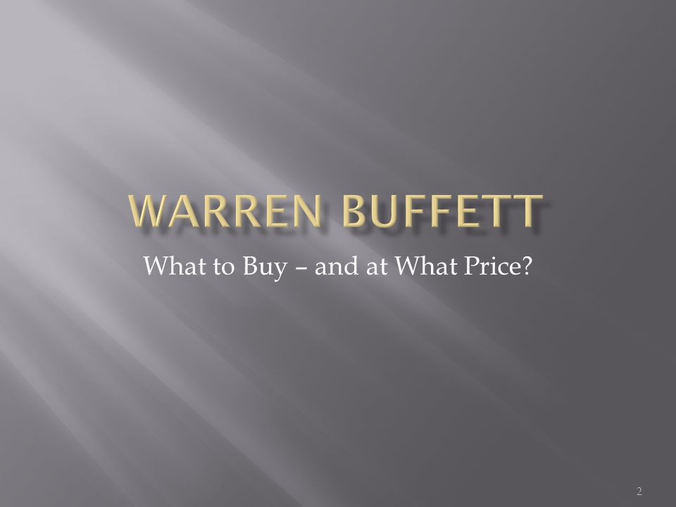 What to Buy – and at What Price 2