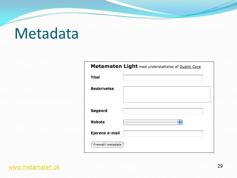 Metadata 29 www.metamaten.dk