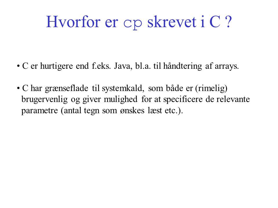 Hvorfor er cp skrevet i C . C er hurtigere end f.eks.