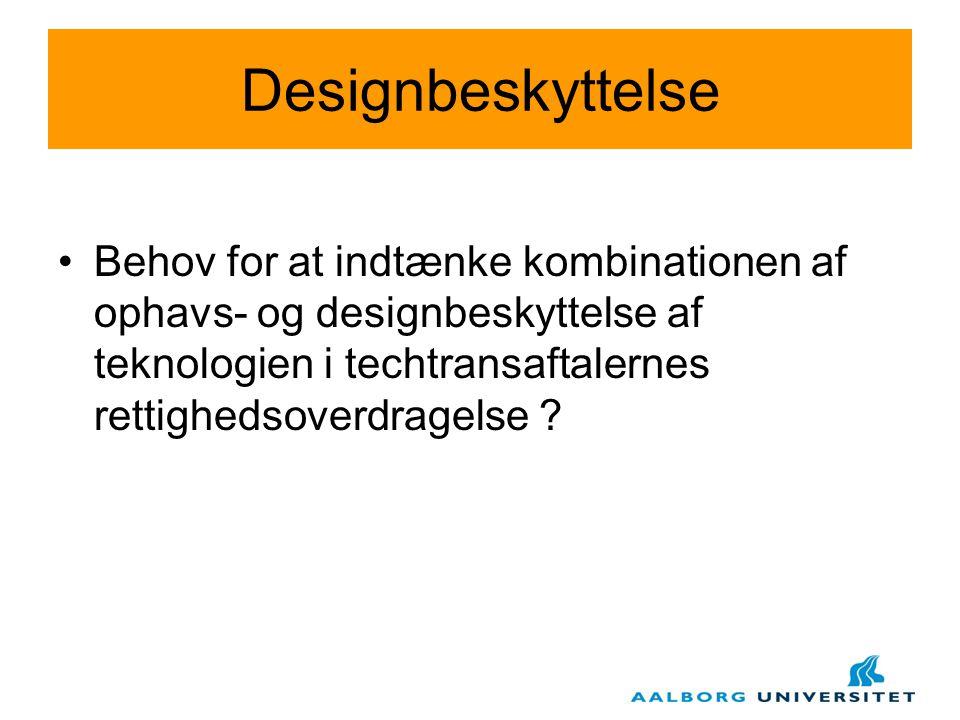 Designbeskyttelse Behov for at indtænke kombinationen af ophavs- og designbeskyttelse af teknologien i techtransaftalernes rettighedsoverdragelse