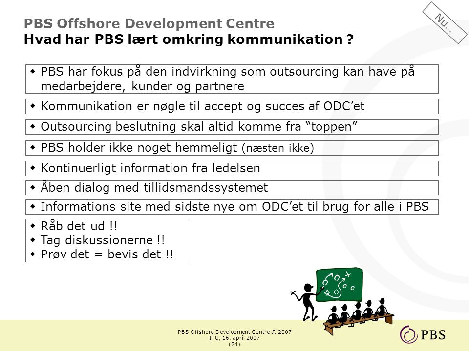 PBS Offshore Development Centre © 2007 ITU, 16.