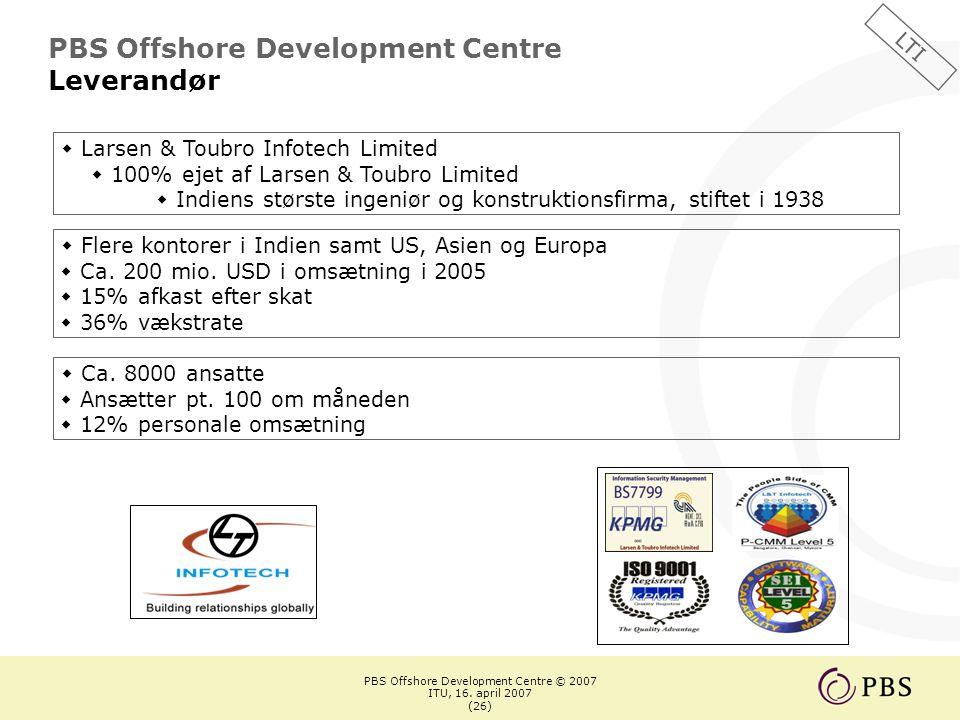PBS Offshore Development Centre © 2007 ITU, 16.