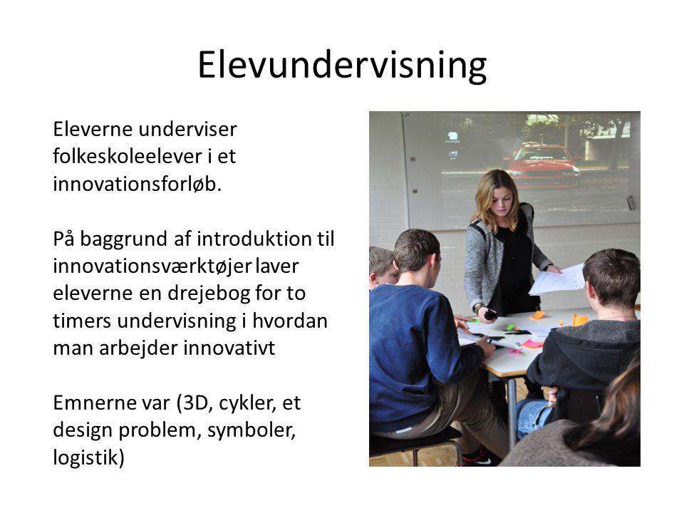 Elevundervisning Eleverne underviser folkeskoleelever i et innovationsforløb.