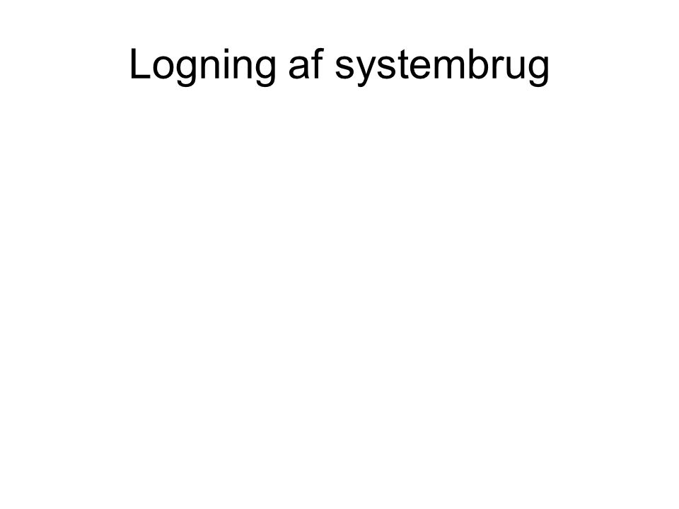 Logning af systembrug