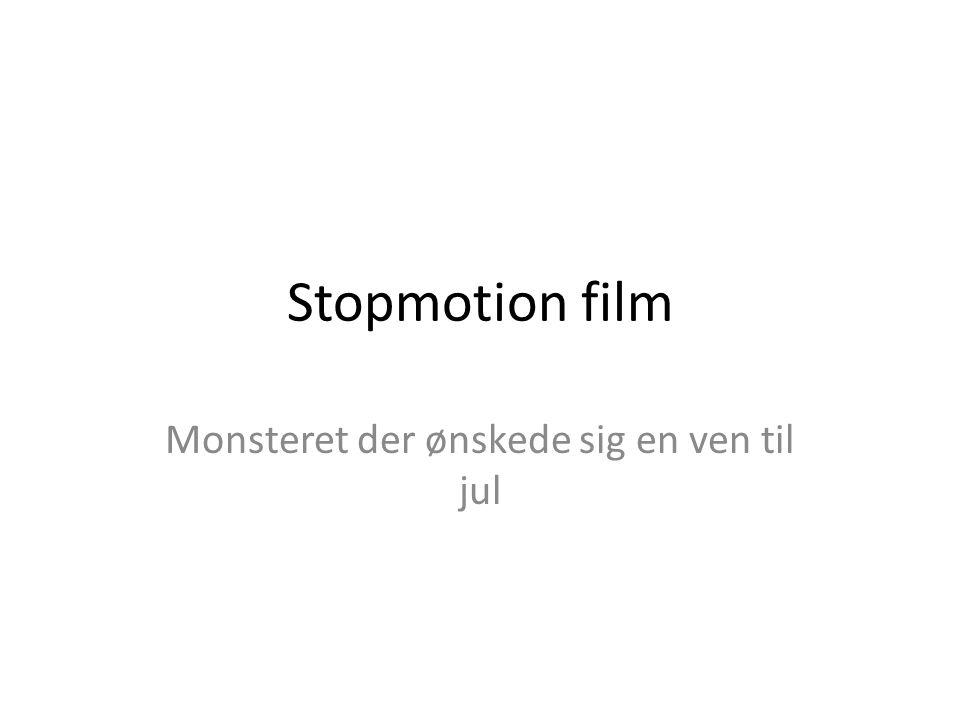 Stopmotion film Monsteret der ønskede sig en ven til jul