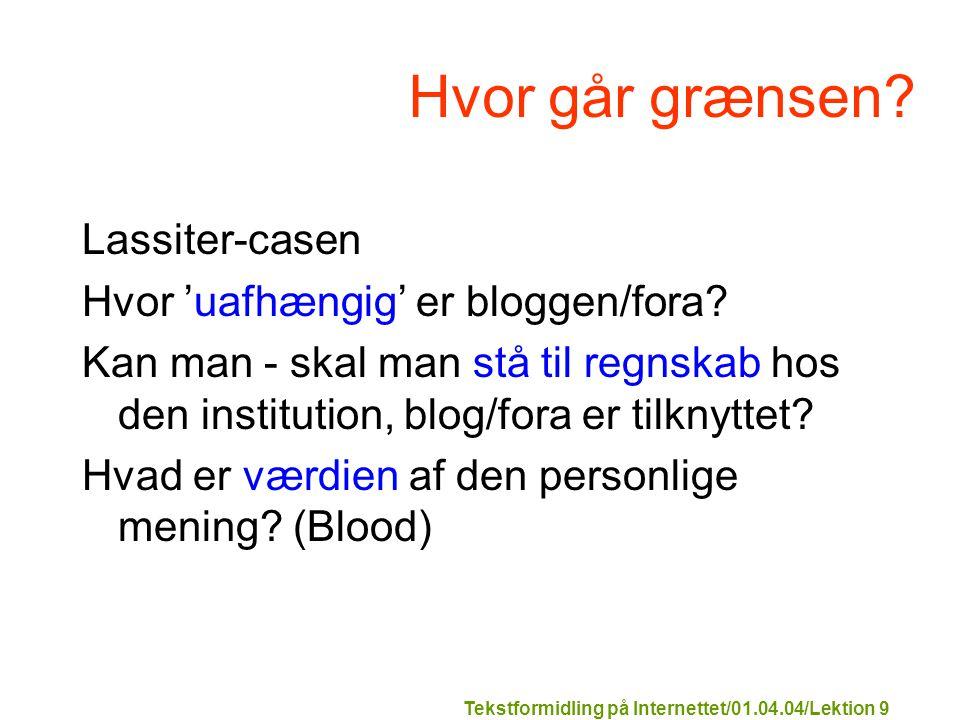 Tekstformidling på Internettet/01.04.04/Lektion 9 Hvor går grænsen.