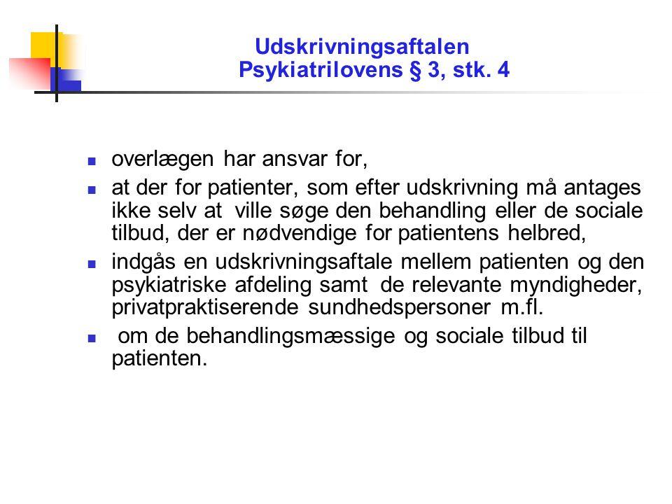 Udskrivningsaftalen Psykiatrilovens § 3, stk.