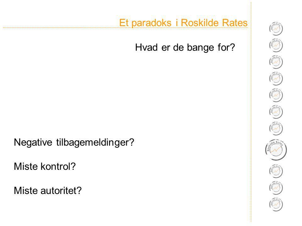 Et paradoks i Roskilde Rates Negative tilbagemeldinger.