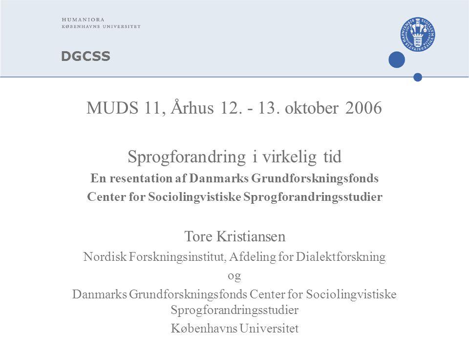 DGCSS MUDS 11, Århus 12. - 13.