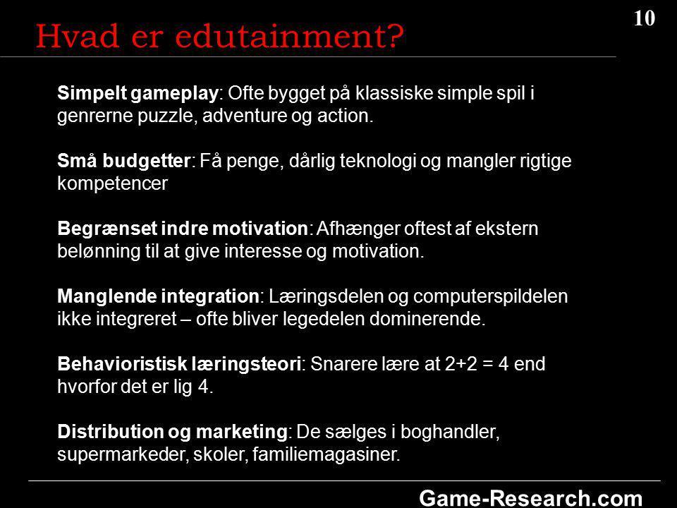10 Game-Research.com Hvad er edutainment.