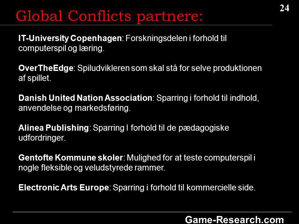 24 Game-Research.com Global Conflicts partnere: IT-University Copenhagen: Forskningsdelen i forhold til computerspil og læring.