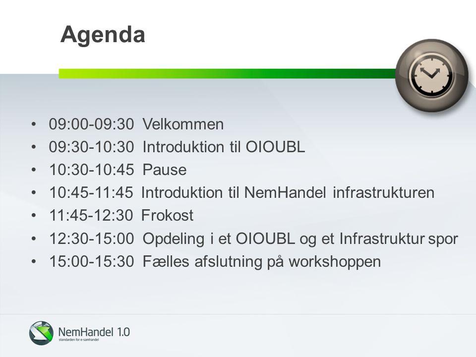 Agenda 09:00-09:30 Velkommen 09:30-10:30 Introduktion til OIOUBL 10:30-10:45 Pause 10:45-11:45 Introduktion til NemHandel infrastrukturen 11:45-12:30 Frokost 12:30-15:00 Opdeling i et OIOUBL og et Infrastruktur spor 15:00-15:30 Fælles afslutning på workshoppen