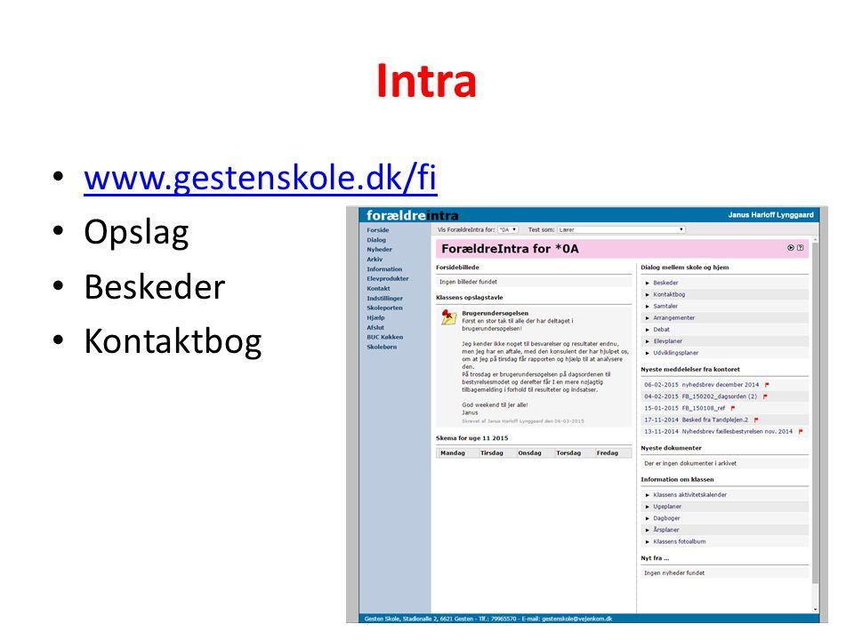 Intra www.gestenskole.dk/fi Opslag Beskeder Kontaktbog