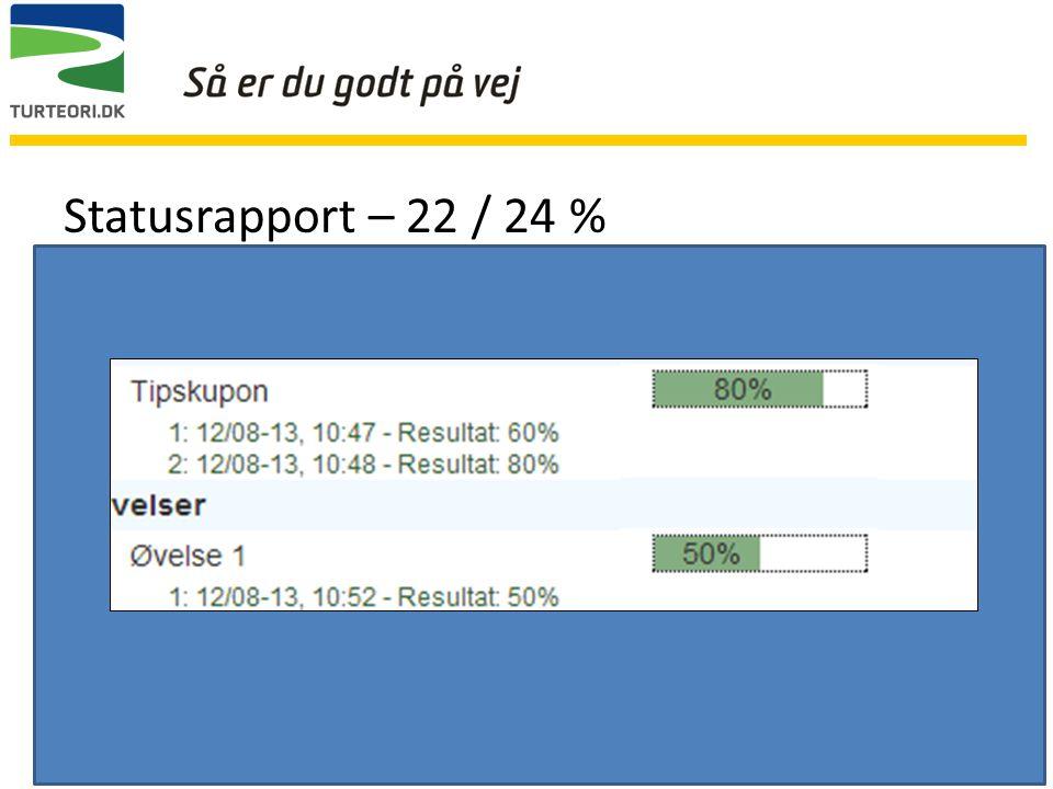 Statusrapport – 22 / 24 % Gaffelstabler kursus