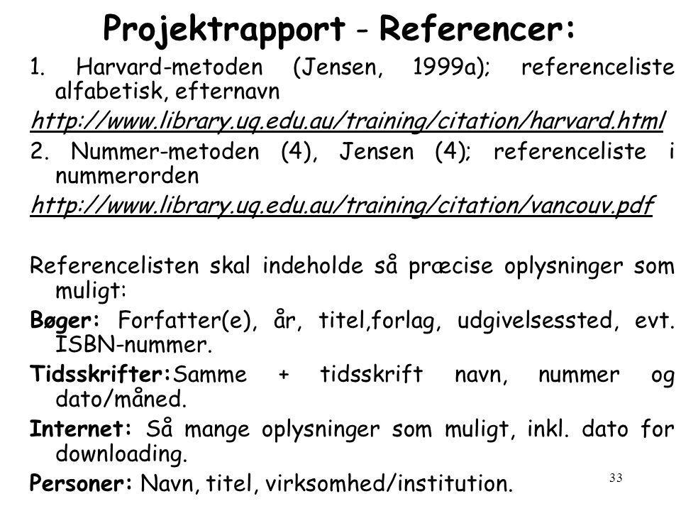 33 Projektrapport - Referencer: 1.