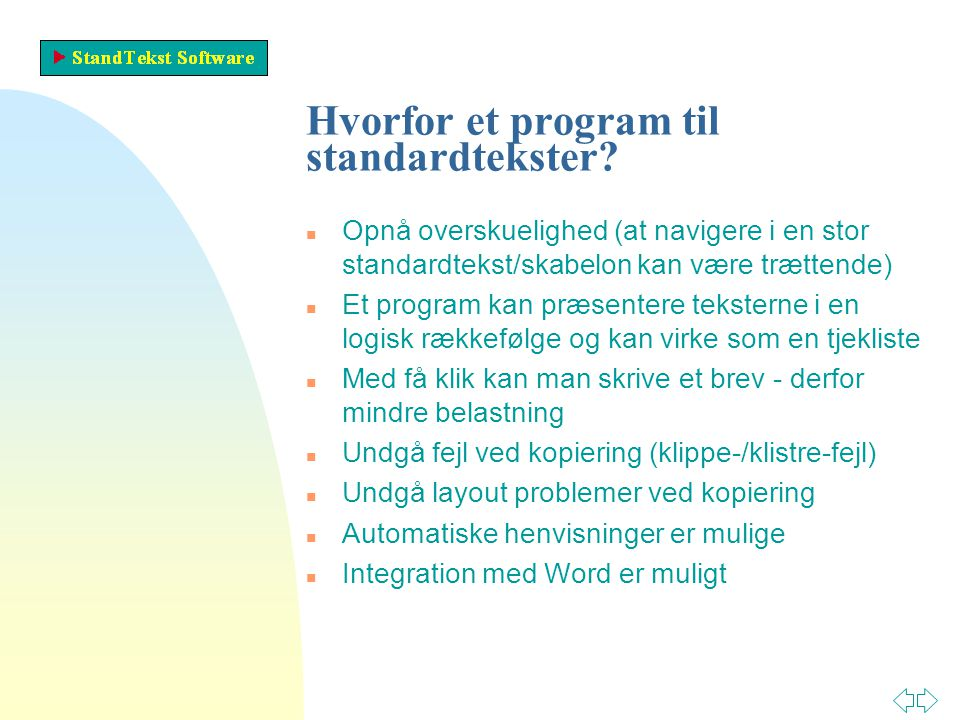 Hvorfor et program til standardtekster.