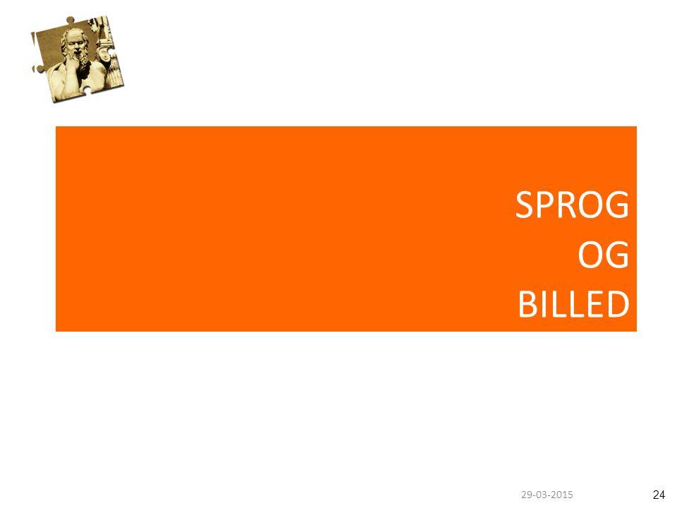 2429-03-2015 SPROG OG BILLED
