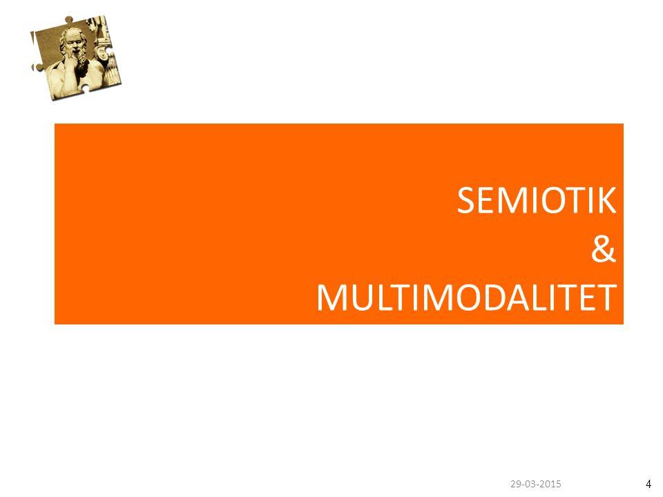 429-03-2015 SEMIOTIK & MULTIMODALITET