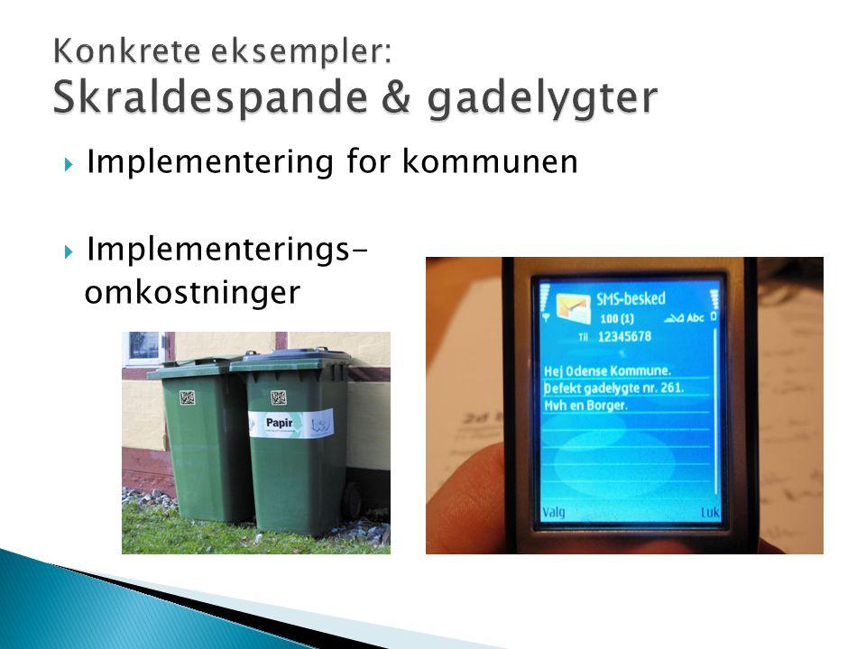  Implementering for kommunen  Implementerings- omkostninger