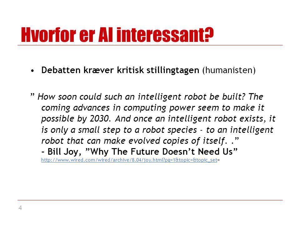 4 Hvorfor er AI interessant.