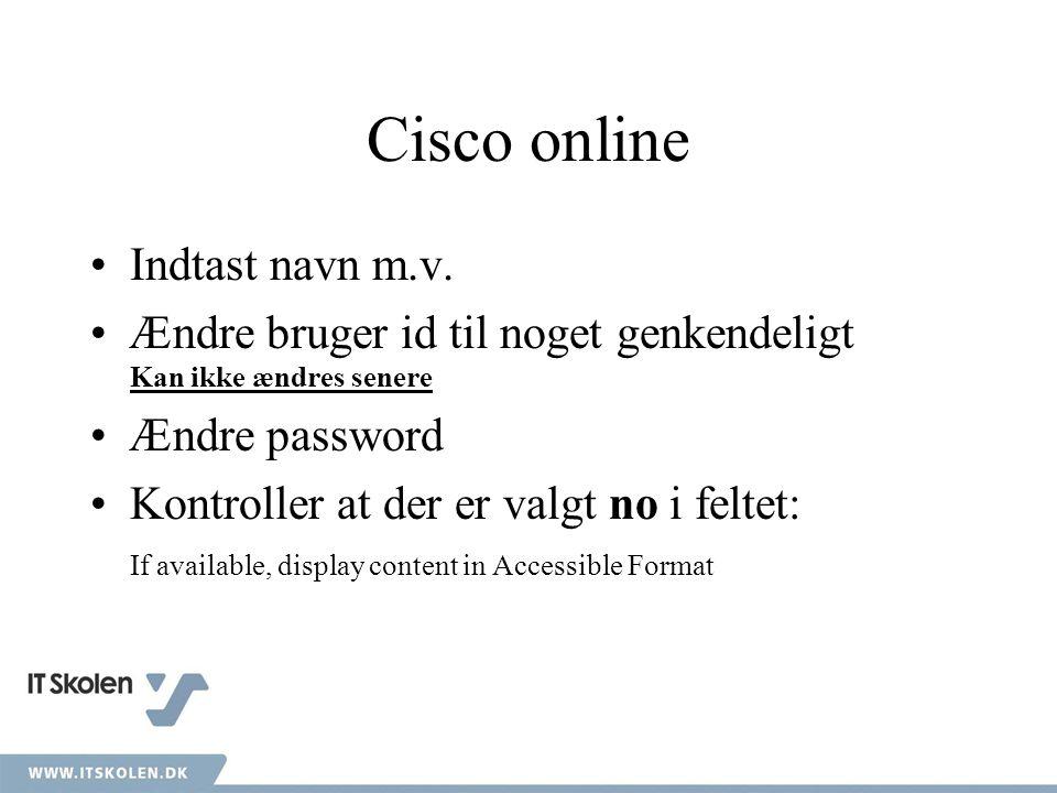 Cisco online Indtast navn m.v.