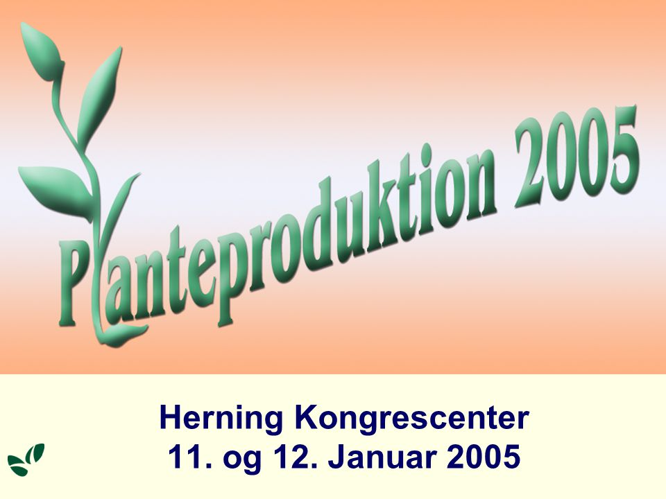 Herning Kongrescenter 11. og 12. Januar 2005