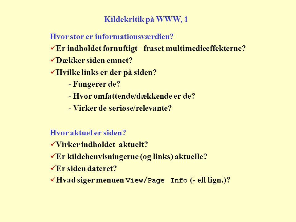 Kildekritik på WWW, 1 Hvor stor er informationsværdien.