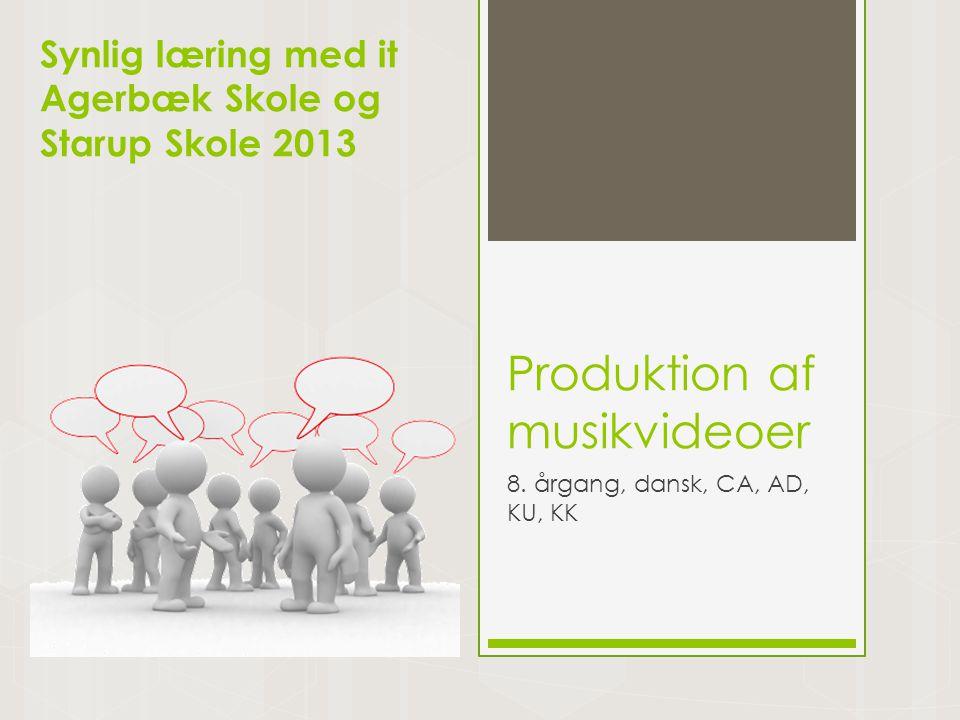 Produktion af musikvideoer 8.