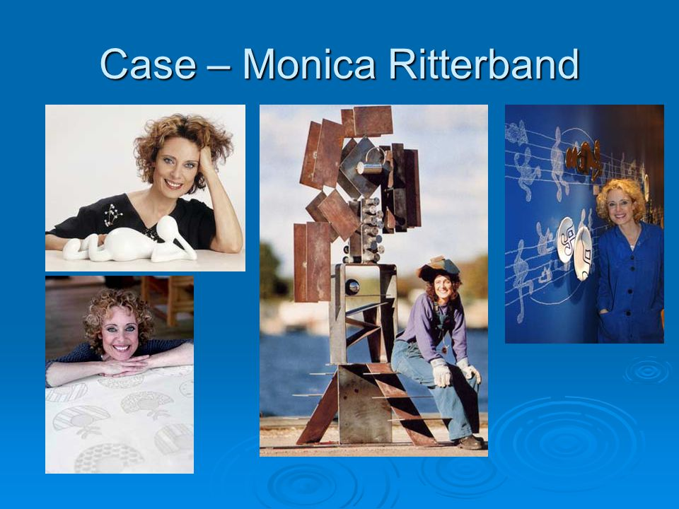 Case – Monica Ritterband