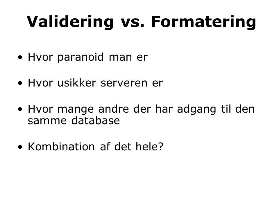 Validering vs.