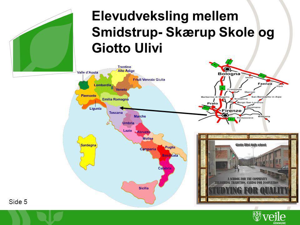 Side 5 Elevudveksling mellem Smidstrup- Skærup Skole og Giotto Ulivi